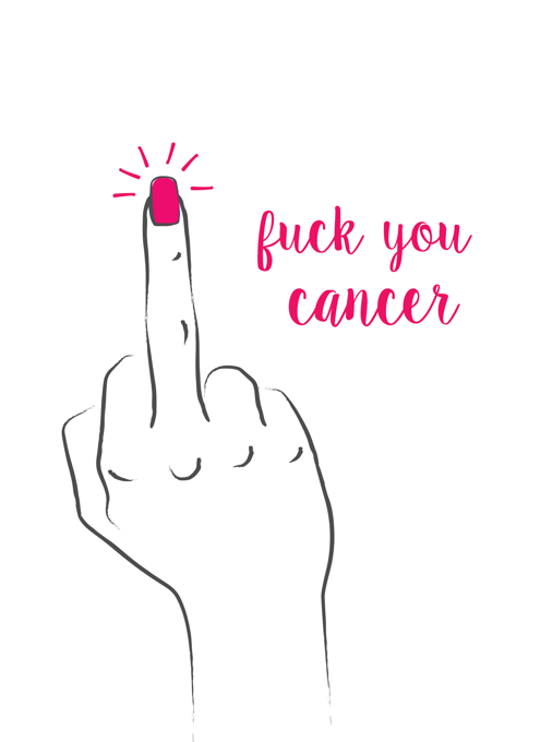 F*ck You Cancer
