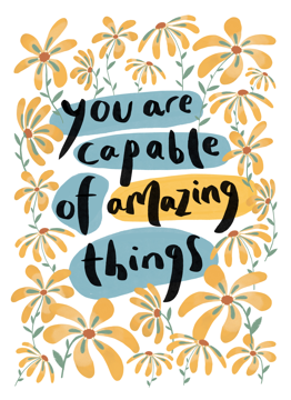 Capable Of Amazing Things