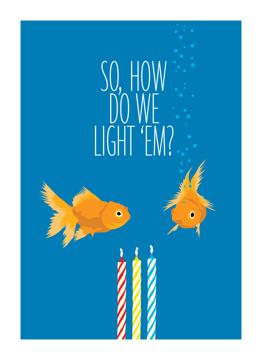 How Do We Light 'Em?