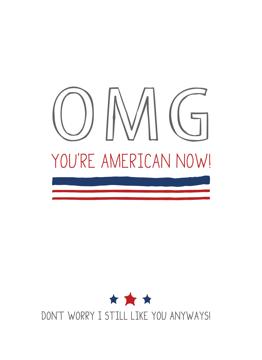 OMG You're An American