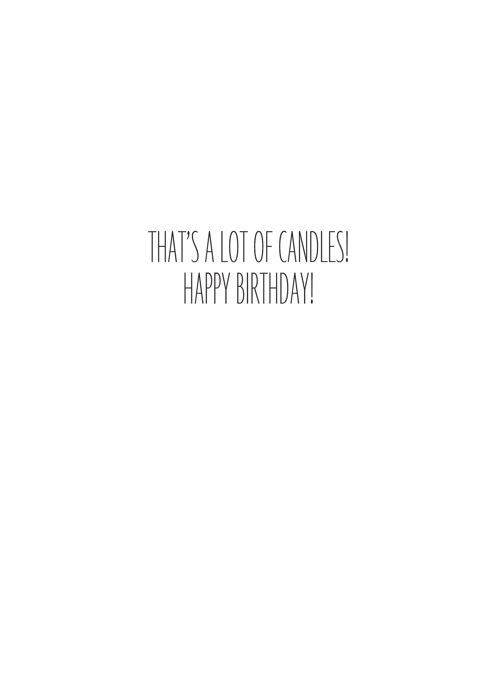 That'a A Lot Of Candles